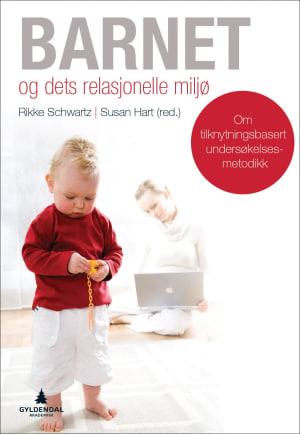 Barnet og dets relasjonelle miljø