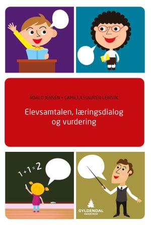 Elevsamtalen, læringsdialog og vurdering