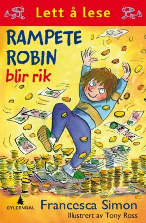 Rampete Robin blir rik