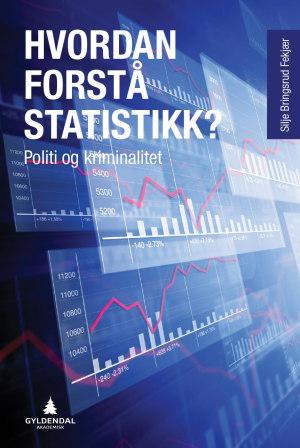 Hvordan forstå statistikk?