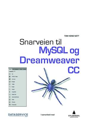 Snarveien til MySQL og Dreamweaver CC