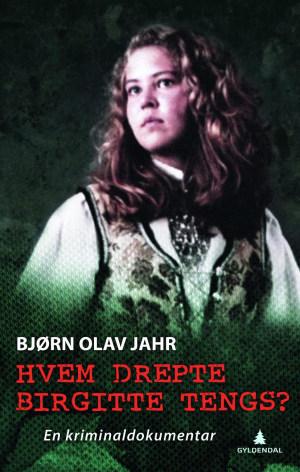 Hvem drepte Birgitte Tengs?