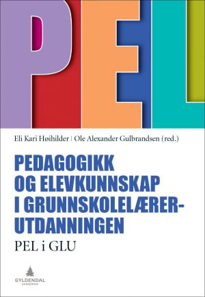 Pedagogikk og elevkunnskap i grunnskolelærerutdanningen