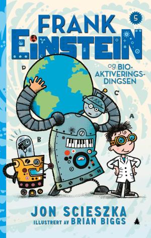 Frank Einstein og bioaktiveringsdingsen