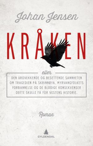 Kråken, eller Den urovekkende og besettende sannheten om tragedien på Skrinnøya, Myrvangfolkets forbannelse og de blodige konsekvenser dette skulle få for vestens historie