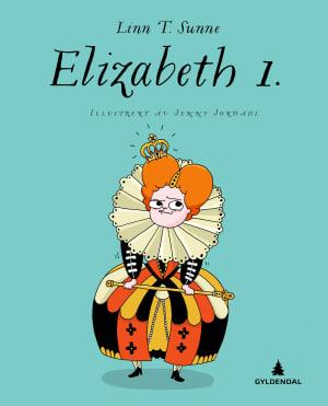 Elizabeth 1. Kongelige