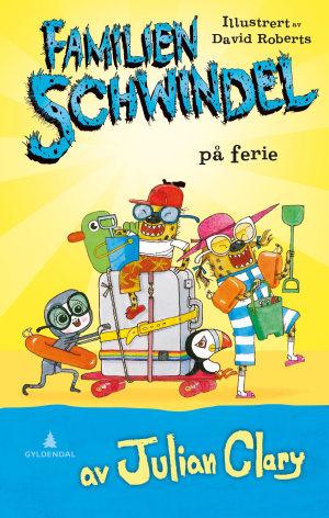 Familien Schwindel på ferie