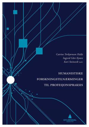 Humanistiske forskningstilnærminger til profesjonspraksis