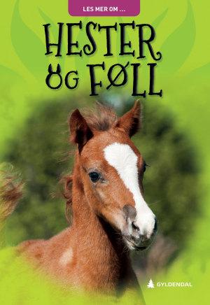 Hester og føll