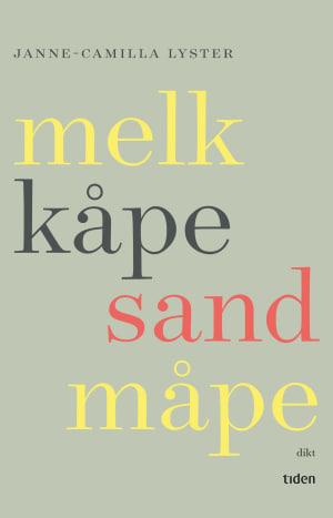 Melk kåpe sand måpe