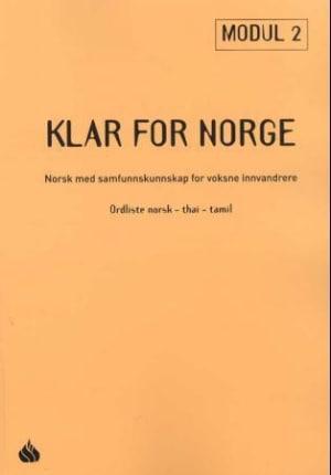 Klar for Norge 2 : ordliste norsk-thai-tamil
