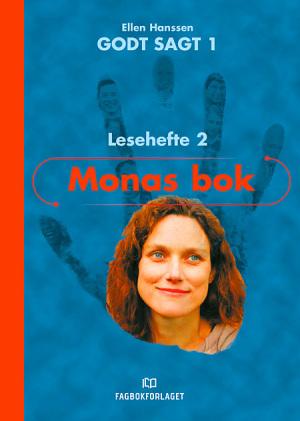 Godt sagt 1, Lesehefte 2   Monas bok