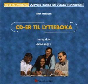 Godt sagt 1, Les og skriv CD-er til lytteboka