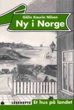 Ny i Norge, Lesehefte 2 - Et hus på landet