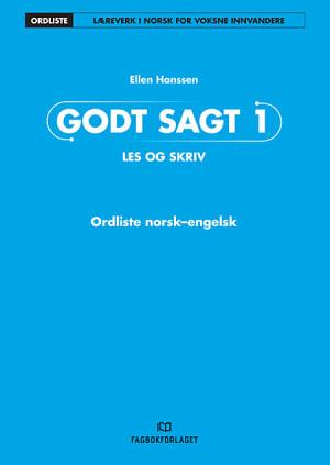 Godt sagt 1, Les og skriv: Ordliste norsk-engelsk