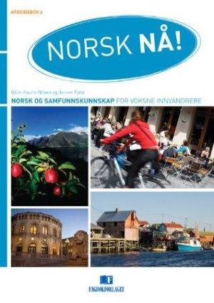 Norsk nå! Arbeidsbok 2
