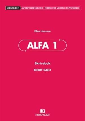 Godt sagt Alfa 1, skrivebok