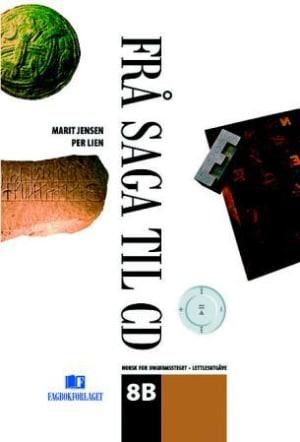 Frå saga til CD 8B