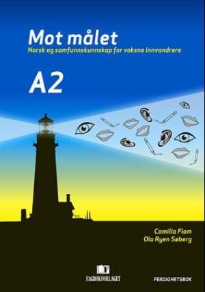 Mot målet A2 Ferdighetsbok, d-bok