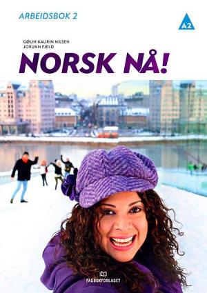 Norsk nå! Arbeidsbok A2 (2016)