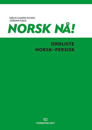 Norsk nå! Ordliste norsk-persisk (2016)