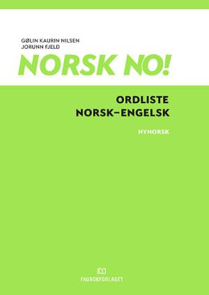 Norsk no! Ordliste norsk-engelsk (NYN)