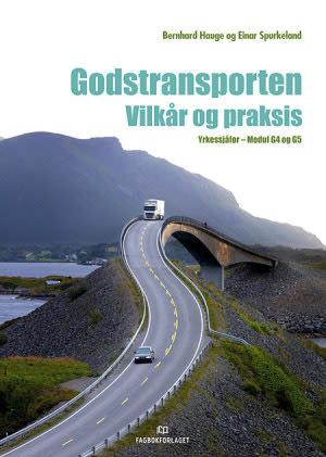 Godstransporten. Vilkår og praksis, d-bok