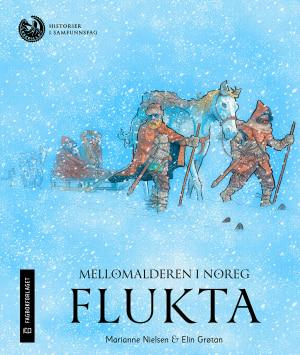 Mellomalderen i Noreg: Flukta, nivå 3