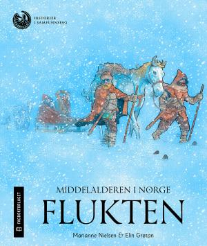 Middelalderen i Norge: Flukten, nivå 4