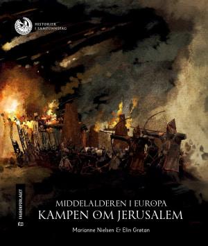 Middelalderen i Europa: Kampen om Jerusalem, nivå 4