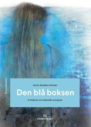 Den blå boksen: Ei historie om seksuelle overgrep, d-bok