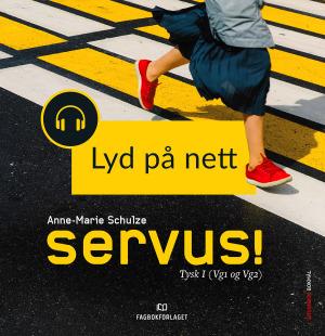 Servus! Fagnettsted Lyd