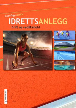 Idrettsanlegg: Drift og vedlikehold