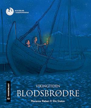 Vikingtiden: Blodsbrødre