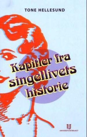 Kapitler fra singellivets historie