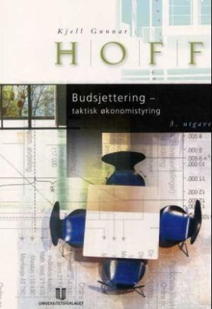 Budsjettering - taktisk økonomistyring