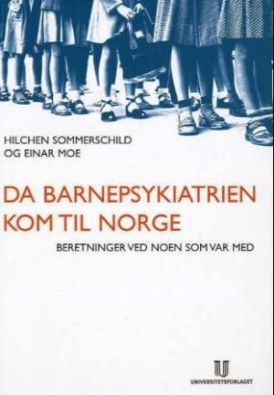 Da barnepsykiatrien kom til Norge