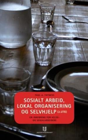 Sosialt arbeid, lokal organisering og selvhjelp