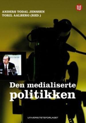 Den medialiserte politikken