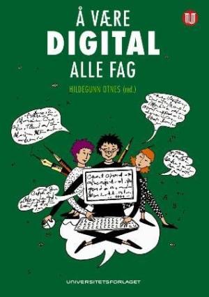 Å være digital i alle fag