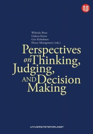 Perspectives on thinking, judging, and decision making