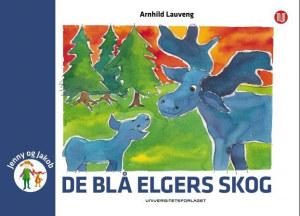 De blå elgers skog