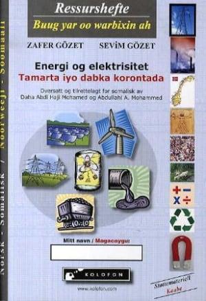 Energi og elektrisitet = Tamarta iyo dabka korontada