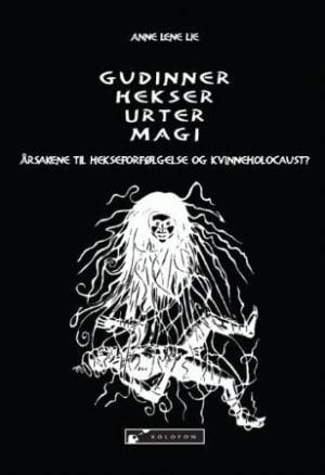 Gudinner, hekser, urter, magi