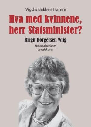 Hva med kvinnene, herr Statsminister?