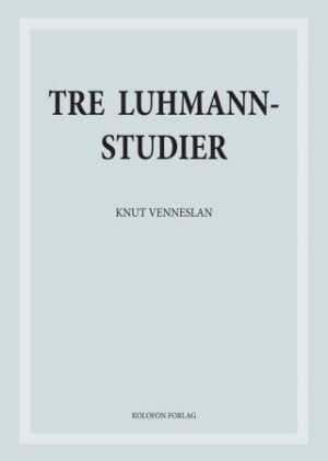 Tre Luhmannstudier
