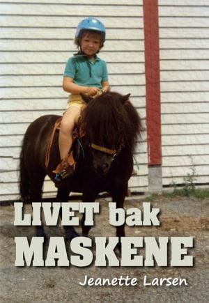 Livet  bak maskene