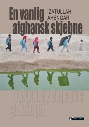 En vanlig afghansk skjebne