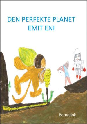 Den perfekte planet Emit Eni