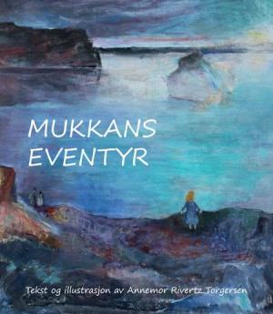 Mukkans eventyr
